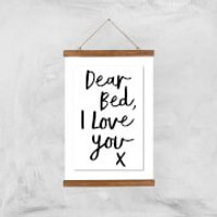 The Motivated Type Dear Bed I Love You X Giclee Art Print - A3 - Wooden Hanger