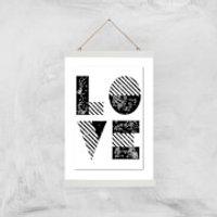 The Motivated Type LOVE Grit Giclee Art Print - A3 - White Hanger