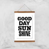 The Motivated Type Good Day Sunshine Giclee Art Print - A3 - Wooden Hanger