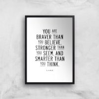 The Motivated Type You Are Braver Than You Believe Stronger Than You Seem And Smarter Than You Think