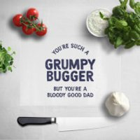 You're Such A Grumpy Bugger Chopping Board
