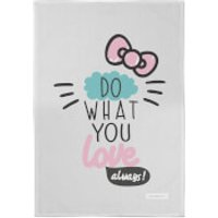 Hello Kitty Do What You Love Always Tea Towel