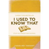 I Used to Know That: Stuff You Forgot From School (Paperback) - Books Gifts