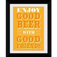 Good Beer Good Friends - Collector Print - 30 x 40cm - Beer Gifts