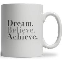 Dream Believe Achieve Ceramic Mug - Clothing Gifts