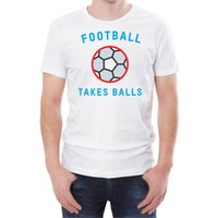 Football Takes Balls Men's White T-Shirt - XXL - White - Football Gifts