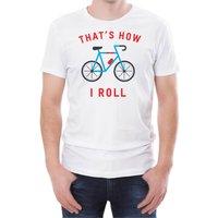 That's How I Roll Men's White T-Shirt - XXL - White
