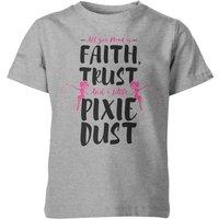 My Little Rascal Faith Trust And A Little Pixie Dust Kid's Grey T-Shirt - 5-6yrs - Grey