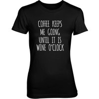 Coffee Keeps Me Going Until It's Wine O'Clock Women's Black T-Shirt - XXL - Black - Alcohol Gifts