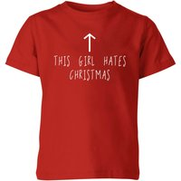 This Girl Hates Christmas Kids' T-Shirt - Red - 7-8 Years - Red