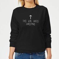 This Girl Hates Christmas Women's Sweatshirt - Black - XL - Black