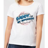 Daddy My Superhero Women's T-Shirt - White - 4XL - White