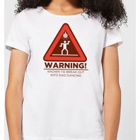 Warning Dad Dancing Women's T-Shirt - White - S - White - Dancing Gifts