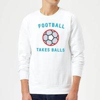 Football Takes Balls Sweatshirt - White - XXL - White - Football Gifts