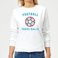 Football Takes Balls Women's Sweatshirt - White - XXL - White - Football Gifts