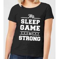 My Sleep Game is Strong Women's T-Shirt - Black - 4XL - Black