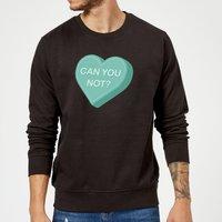 Can You Not Sweatshirt - Black - S - Black