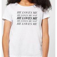 He Loves Me, He Loves Me Not Women's T-Shirt - White - XXL - White