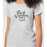 Best Grandma Ever Women's T-Shirt - Grey - XXL - Grey - Grandma Gifts