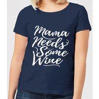 Mama Needs Some Wine Women's T-Shirt - Navy - XXL - Navy - Alcohol Gifts