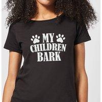 My Children Bark Women's T-Shirt - Black - 4XL - Black