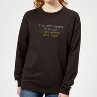 Wine Gets Better With Age Women's Sweatshirt - Black - XXL - Black - Alcohol Gifts