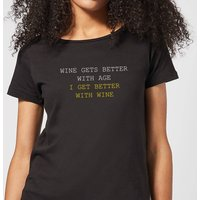 Wine Gets Better With Age Women's T-Shirt - Black - S - Black - Alcohol Gifts