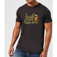 Irish You Would Buy Me Another Beer T-Shirt - Black - XXL - Black - Beer Gifts