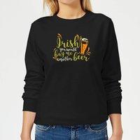 Irish You Would Buy Me Another Beer Women's Sweatshirt - Black - XXL - Black - Beer Gifts