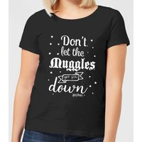 Harry Potter Don't Let The Muggles Get You Down Women's T-Shirt - Black - M - Black - Harry Potter Gifts