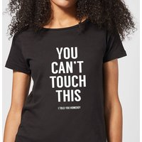 Balazs Solti Can't Touch This Women's T-Shirt - Black - S - Black