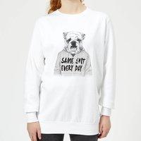 Same Shit Every Day Women's Sweatshirt - White - M - White - White Gifts