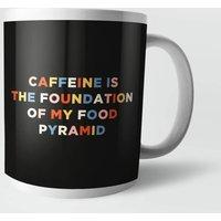 Caffeine Is The Foundation Of My Food Pyramid Mug - Makeup Gifts