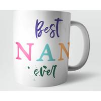 Best Nan Ever Mug - Nan Gifts