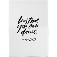 PlanetA444 Trust Me, You Can Dance Cotton Tea Towel - Dance Gifts
