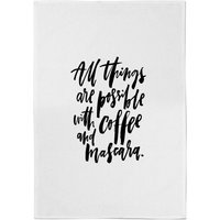 PlanetA444 All Things Are Possible with Coffee and Mascara Cotton Tea Towel - Makeup Gifts