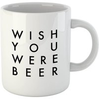 PlanetA444 Wish You Were Beer Mug - Beer Gifts