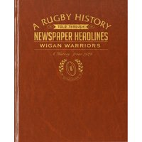 Wigan Warriors Rugby Newspaper Book - Brown Leatherette - Rugby Gifts