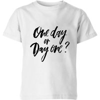 PlanetA444 One Day or Day One? Kids' T-Shirt - White - 5-6 Years - White