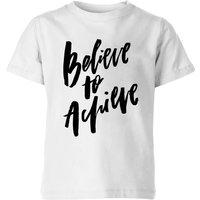 PlanetA444 Believe To Achieve Kids' T-Shirt - White - 5-6 Years - White