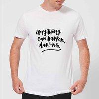 PlanetA444 Anything Can Happen, Darling. Men's T-Shirt - White - XXL - White
