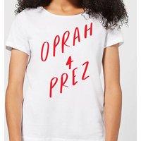 Oprah 4 Prez Women's T-Shirt - White - 3XL - White