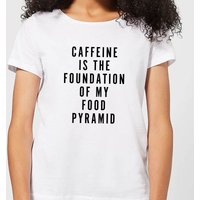 Caffeine Is The Foundation Of My Food Pyramid Women's T-Shirt - White - XXL - White - Makeup Gifts