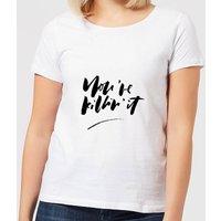 You're Killin' It Women's T-Shirt - White - 3XL - White