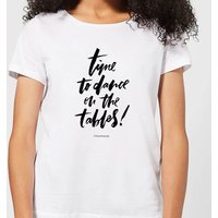 Time To Dance On The Tables Women's T-Shirt - White - XL - White - Dance Gifts