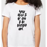 You Have To Be Odd To Be Number One Women's T-Shirt - White - 3XL - White