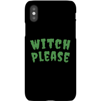 Witch Please Phone Case for iPhone and Android - iPhone 7 - Tough Case - Gloss