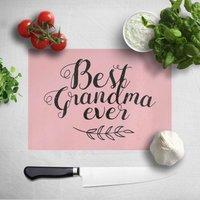 Best Grandma Ever Chopping Board - Grandma Gifts