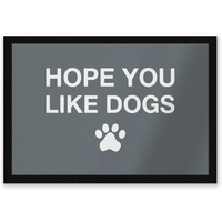 Hope You Like Dogs Entrance Mat