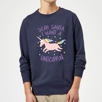 Dear Santa, I Want A Unicorn Christmas Sweatshirt - Navy - M - Navy